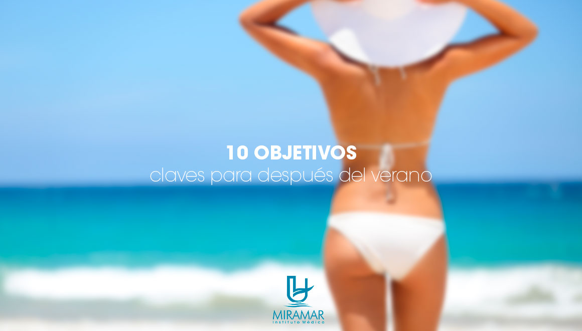 10 OBJETIVOS CLAVES PARA DESPUÉS DEL VERANO